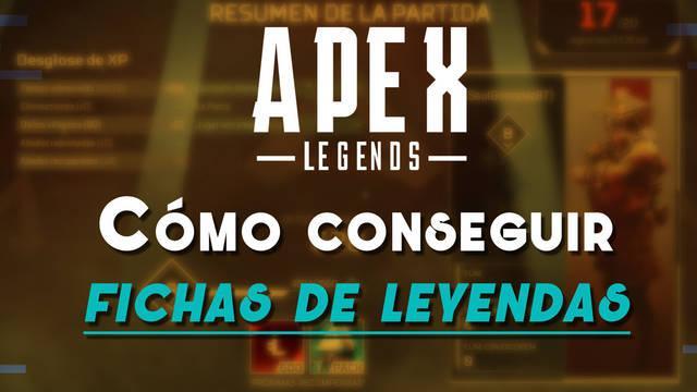 ¿Cómo conseguir Fichas de Leyenda en Apex Legends?