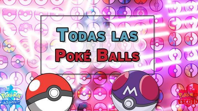 Todos los tipos de Poké Ball y cómo se consiguen - Pokémon Espada y Escudo
