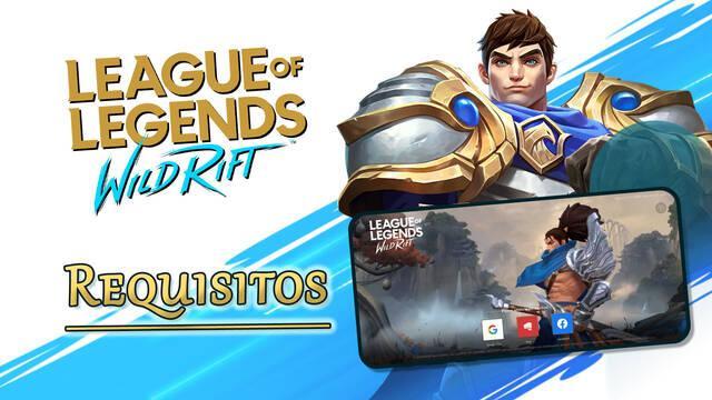 League of Legends: Wild Rift - Requisitos y móviles compatibles