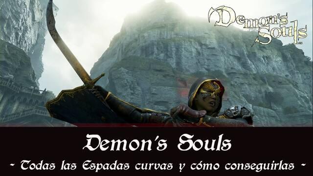 Demon's Souls Remake - TODAS las espadas curvas y cómo conseguirlas