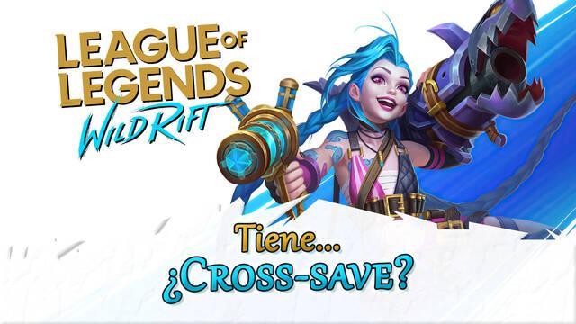 ¿League of Legends: Wild Rift tiene cross-save? (progresión cruzada)