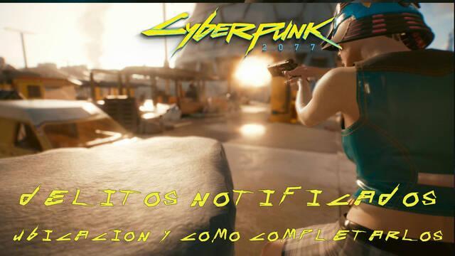 Cyberpunk 2077: TODOS los delitos notificados y cómo completarlos