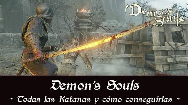 Demon's Souls Remake - TODAS las katanas y cómo conseguirlas