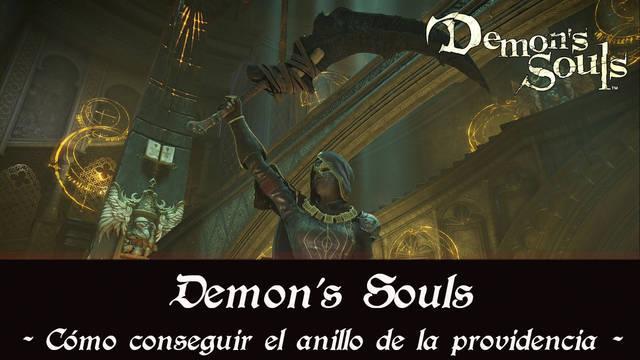 Demon's Souls Remake - Cómo conseguir el anillo de la providencia