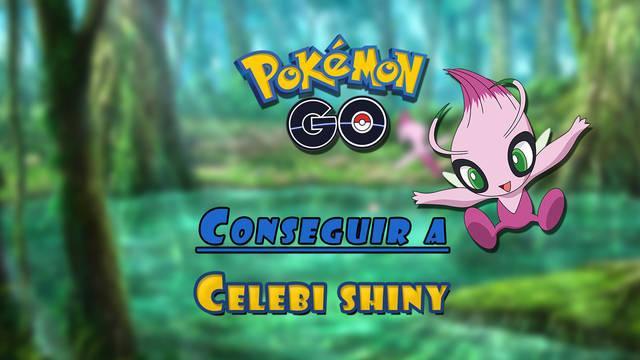 Pokémon GO: Cómo conseguir a Celebi shiny; tareas y recompensas