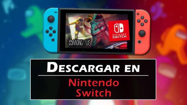 Among Us en Nintendo Switch: cómo descargar, precio y crossplay