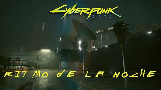 Ritmo de la noche en Cyberpunk 2077 al 100%