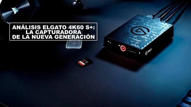 Análisis Elgato 4K60 S+: La capturadora de la nueva generación