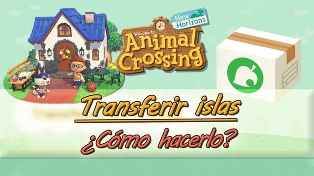 Animal Crossing New Horizons: Cómo transferir islas a otra consola Switch