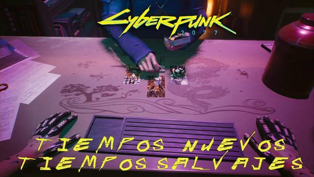Tiempos nuevos, tiempos salvajes en Cyberpunk 2077 al 100%