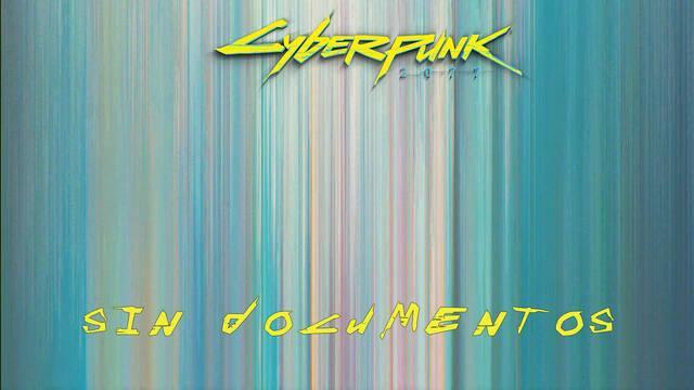 Sin documentos en Cyberpunk 2077 al 100%