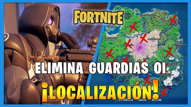 Fortnite: dónde encontrar guardias OI