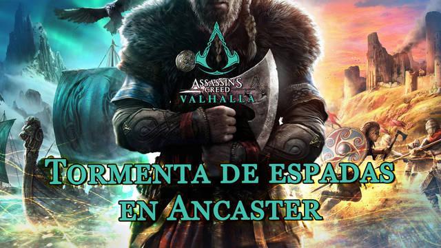 Tormenta de espadas en Ancaster al 100% en Assassin's Creed Valhalla