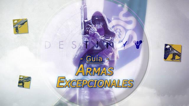 TODAS las armas exóticas / excepcionales en Destiny 2 y cómo conseguirlas