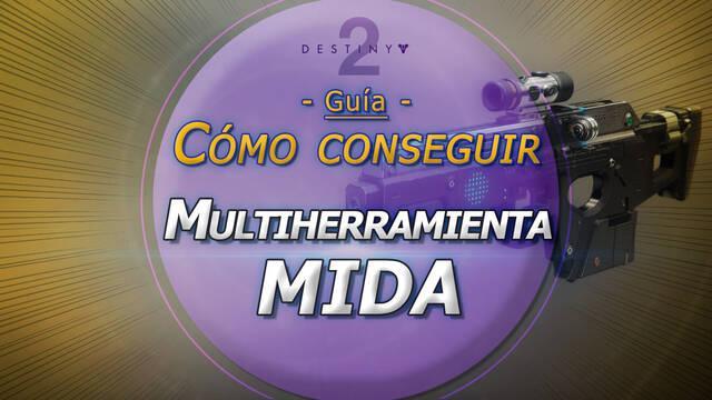 Multiherramienta MIDA en Destiny 2: Cómo conseguir este fusil exótico
