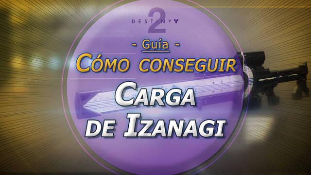 Carga de Izanagi en Destiny 2: Cómo conseguir este francotirador exótico