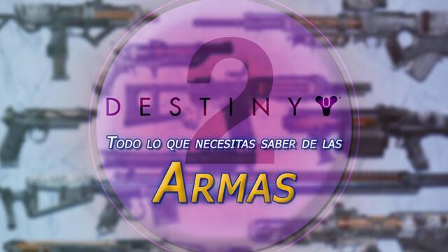 TODO lo que necesitas saber sobre las Armas de Destiny 2