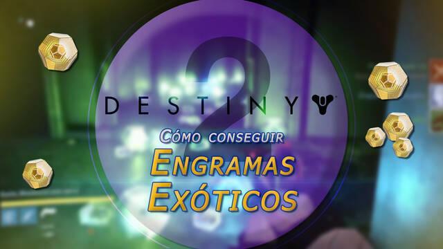 Engramas Excepcionales (exóticos) en Destiny 2 y cómo conseguirlos