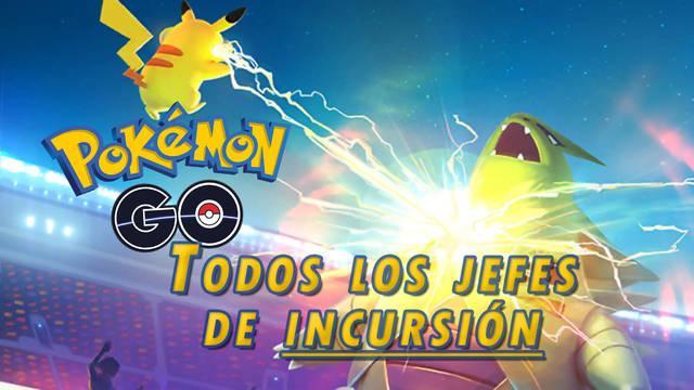 Pokémon GO: TODOS los jefes de incursiones en Abril de 2021