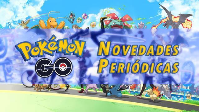Pokémon Go: eventos, actividades y novedades periódicas