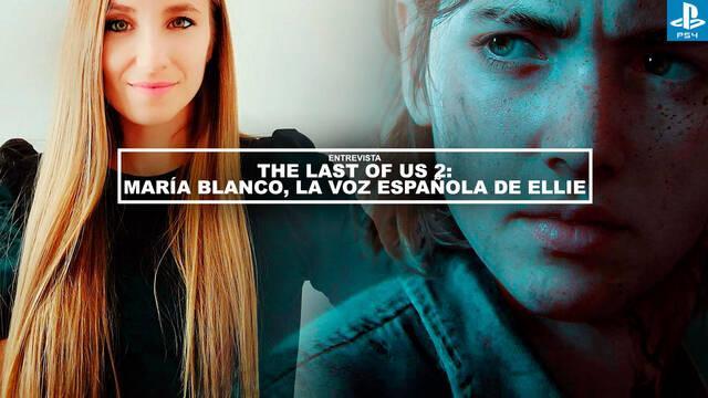 Entrevista The Last of Us 2: María Blanco, la voz española de Ellie