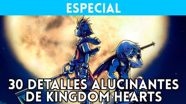 Kingdom Hearts 30 detalles alucinantes