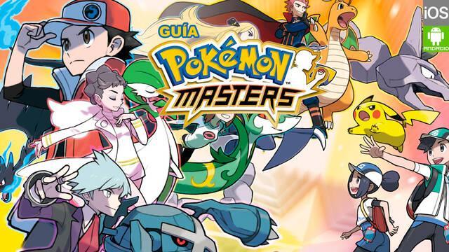Guía Pokémon Masters, trucos, consejos y secretos