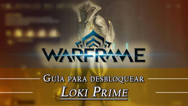 Warframe Loki Prime: cómo conseguirlo, planos, requisitos y estadísticas