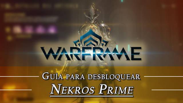 Warframe Nekros Prime: cómo conseguirlo, planos, requisitos y estadísticas