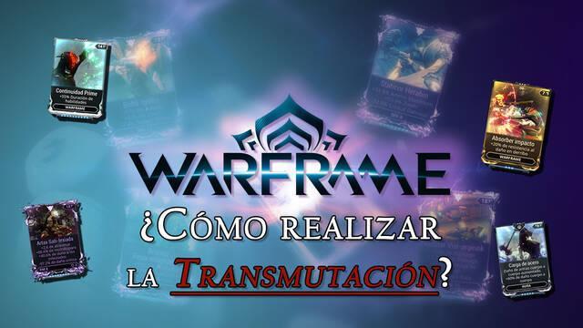 Transmutación de Mods en Warframe y cómo realizarla con éxito