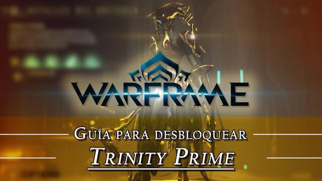 Warframe Trinity Prime: cómo conseguirlo, planos, requisitos y estadísticas
