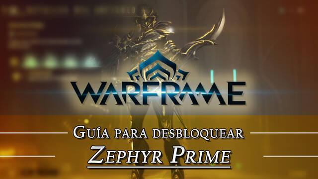 Warframe Zephyr Prime: cómo conseguirlo, planos, requisitos y estadísticas