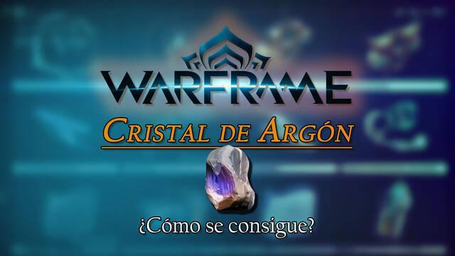 Cristales de Argón en Warframe: cómo conseguirlos y para qué sirven