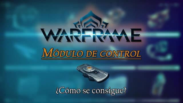 Módulo de control en Warframe: cómo conseguirlo y para qué sirve