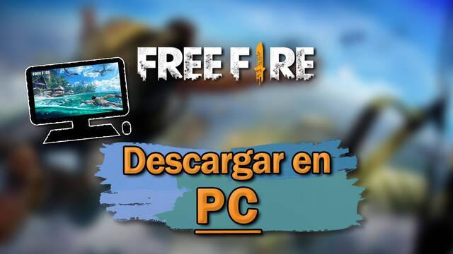 Free Fire: Cómo descargar gratis en PC y jugar (Windows o Mac) - LEGAL