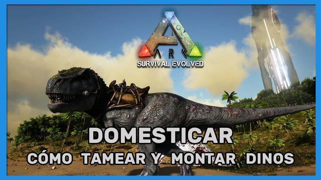 Ark: Survival Evolved - Cómo domar y montar dinosaurios