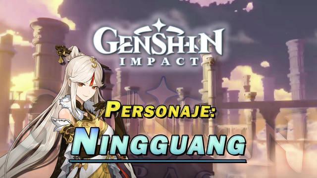 Ningguang en Genshin Impact: Cómo conseguirla y habilidades