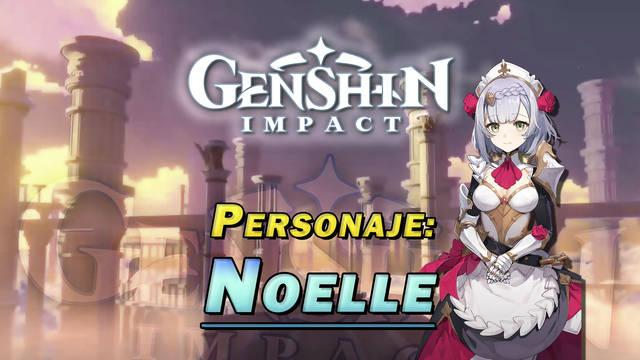 Noelle en Genshin Impact: Cómo conseguirla y habilidades