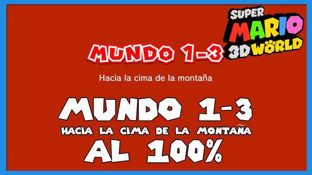 Super Mario 3D World: Hacia la cima de la montaña al 100%