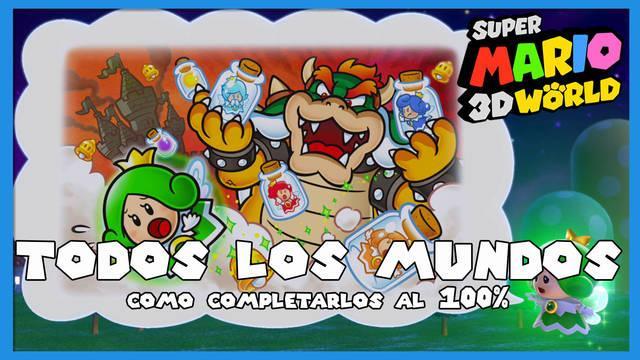 TODOS los mundos y misiones en Super Mario 3D World al 100%
