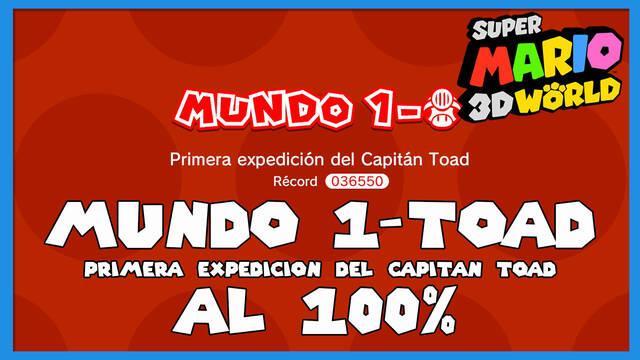 Super Mario 3D World: Primera expedición del Capitán Toad al 100%