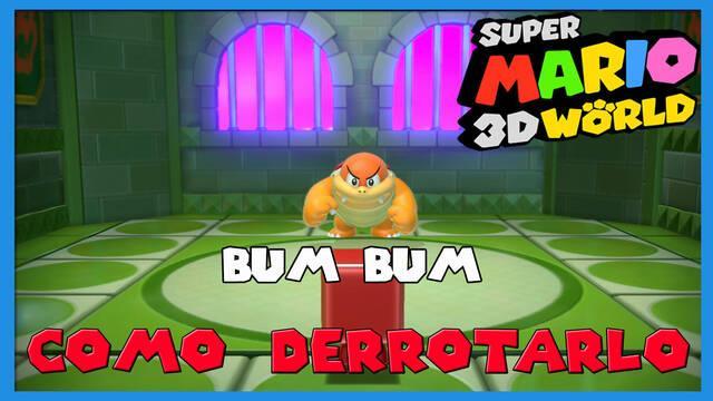 Super Mario 3D World: cómo derrotar a Bum Bum