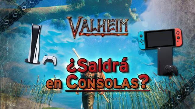 ¿Saldrá Valheim en consolas PS5, XSX o Nintendo Switch?