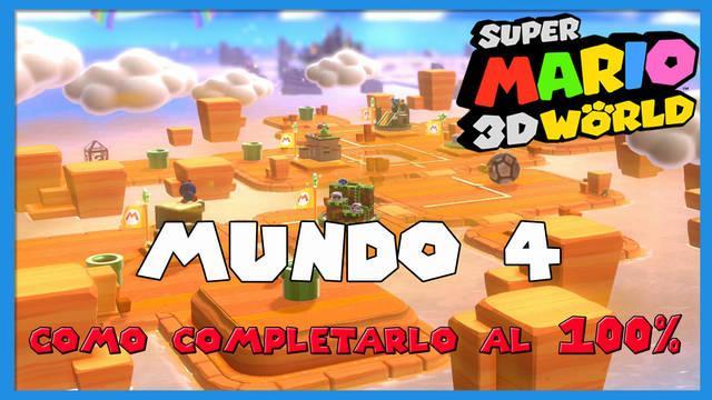 Mundo 4 en Super Mario 3D World al 100%