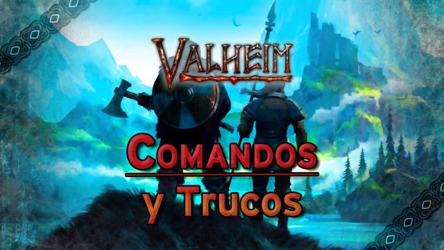 Valheim: TODOS los Trucos, comandos y códigos de la consola
