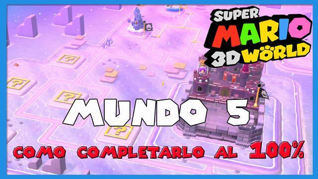 Mundo 5 en Super Mario 3D World al 100%