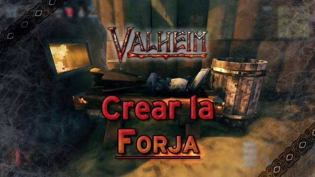 Valheim: Cómo crear la Forja y aumentar sus niveles al máximo