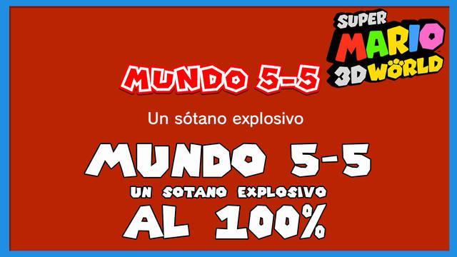 Super Mario 3D World: Un sótano explosivo al 100%