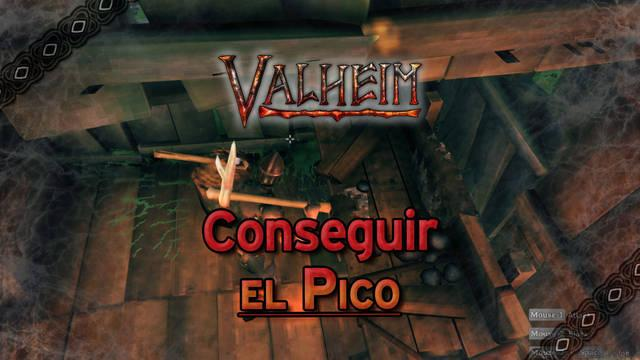 Valheim: Cómo conseguir el pico y los picos de calidad superior