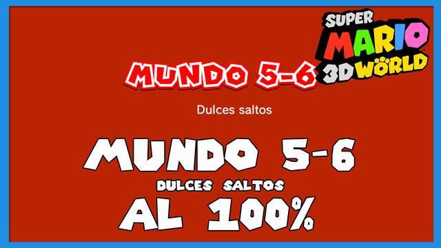 Super Mario 3D World: Dulces saltos al 100%